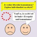"""Smajlíci """"Vsaď se, že za dvě stě let bude v Evropské unii komunismus!"""